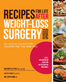 Recipes for Life After Weight-Loss Surgery, Revised and Updated by Margaret M. Furtado
