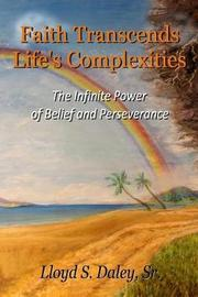 Faith Transcends Life's Complexities by Mr Lloyd S Daley Sr image