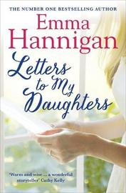 Letters to My Daughters by Emma Hannigan image