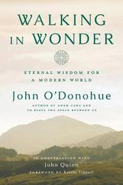 Walking in Wonder by John O'Donohue