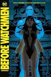 Before Watchmen Omnibus by Brian Azzarello