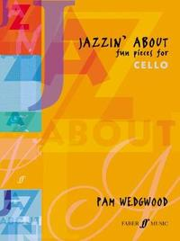 Jazzin' About (Cello) by Pam Wedgwood