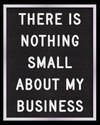 There is Nothing Small About My Business by Financial Fox Planners image