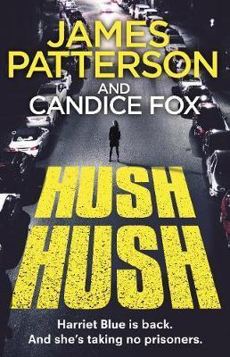 Hush Hush by James Patterson