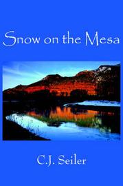 Snow on the Mesa by C.J. Seiler image