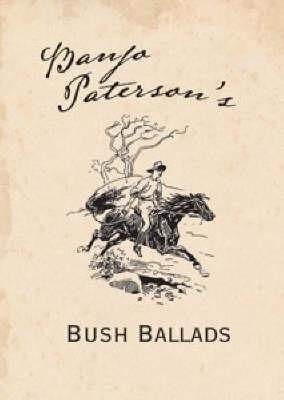 Banjo Paterson's Bush Ballads by Banjo Paterson image