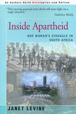 Inside Apartheid: One Woman's Struggle in South Africa by Janet Levine image
