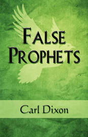 False Prophets by Carl Dixon image