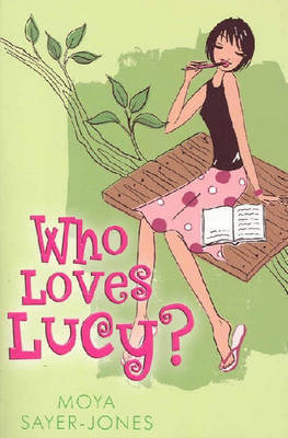 Who Loves Lucy? by Moya Sayer-jones