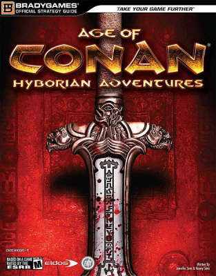 """Age of Conan: Hyborian Adventures"" Official Strategy Guide"