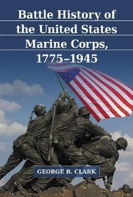 Battle History of the United States Marine Corps, 1775-1945 image