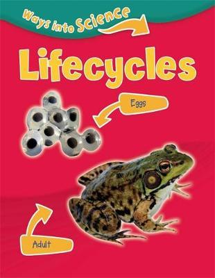 Ways Into Science: Lifecycles by Peter Riley image
