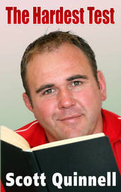 The Hardest Test by Scott Quinnell image