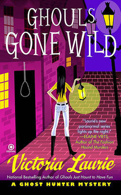 Ghouls Gone Wild by Victoria Laurie