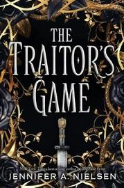 Traitor's Game by Jennifer A Nielsen