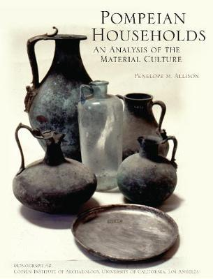 Pompeian Households by Penelope M. Allison