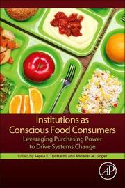 Institutions as Conscious Food Consumers