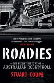 Roadies by Stuart Coupe