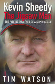 Kevin Sheedy: The Jigsaw Man by Tim Watson image