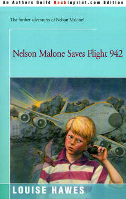 Nelson Malone Saves Flight 942 by Louise Hawes image