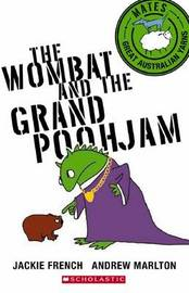 Mates: The Wombat and the Grand Poohjam by Jackie French