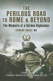 The Perilous Road to Rome and Beyond by Edward Grace image