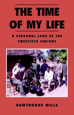 The Time of My Life by Hawthorne Mills