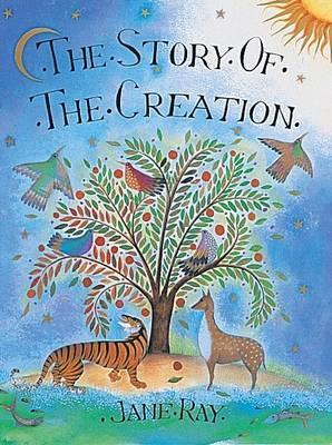 The Story Of The Creation by Jane Ray image