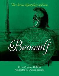 Beowulf by Kevin  Crossley-Holland