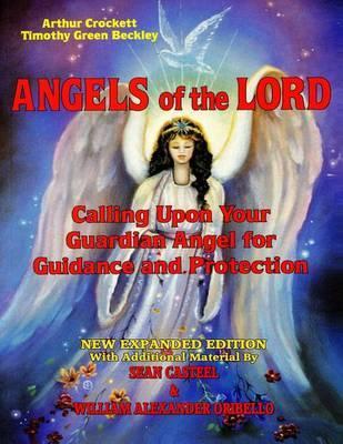 Angels of the Lord - Expanded Edition by Timothy Green Beckley