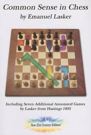 Common Sense in Chess, New 21st Century Edition by Emmanuel Lasker image