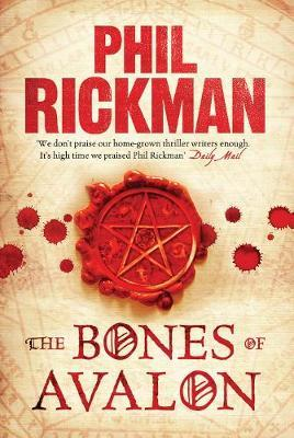 The Bones of Avalon by Phil Rickman image