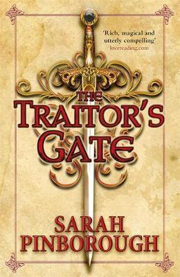 The Traitor's Gate by Sarah Pinborough