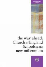 The Way Ahead by Church Schools Review Group