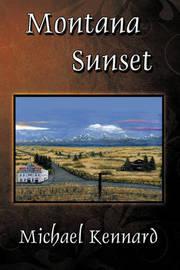 Montana Sunset by Michael Kennard image