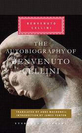 The Autobiography of Benvenuto Cellini by Benvenuto Cellini image