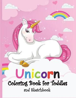 Unicorn Coloring Book for Toddles by Teacher Lisa Young