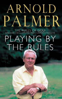 Playing By The Rules by Arnold Palmer image