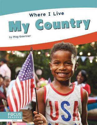 Where I Live: My Country by Meg Gaertner