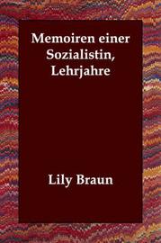Memoiren Einer Sozialistin, Lehrjahre by Lily Braun image