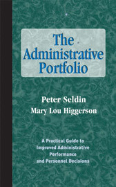 The Administrative Portfolio by Peter Seldin