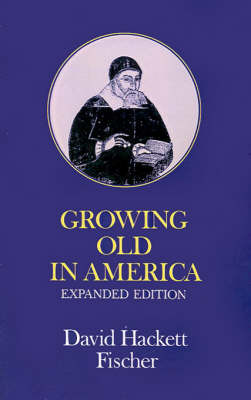 Growing Old in America by David Hackett Fischer image