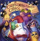 Adventure Time: A Christmas-Tastic Carol by Max Brallier