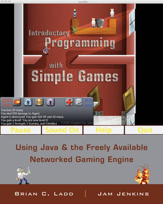 Introductory Programming with Simple Games by B.C. Ladd