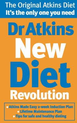 Dr Atkins New Diet Revolution by Robert C Atkins
