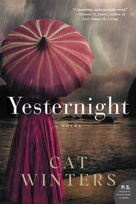 Yesternight by Cat Winters image
