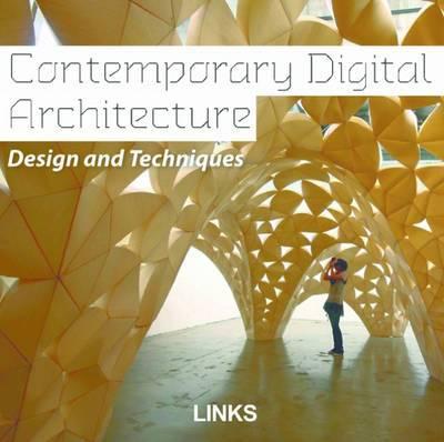 Contemporary Digital Architecture by Dimitris Kottas