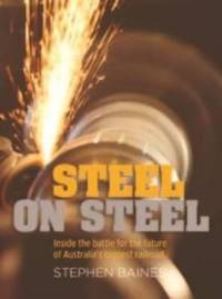 Steel on Steel by Stephen Baines