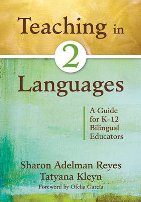 Teaching in Two Languages by Sharon Adelman Reyes