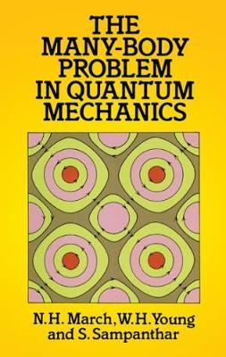 The Many-body Problem in Quantum Mechanics by S. Sampanthar